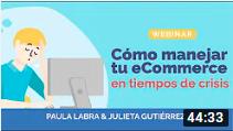 Paula Labra y Julieta Gutiérrez - Cómo manejar tu ecommerce en tiempos de crisis