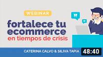 Caterina Calvo y Silvia Tapia - Fortalece tu ecommerce en tiempos de crisis